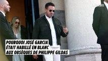 Obsèques de Philippe Gildas : José Garcia nous explique pourquoi il était habillé en blanc