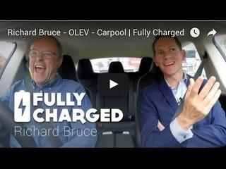 Richard Bruce OLEV Carpool   Fully Charged