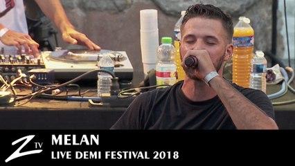 Melan – Incompris & Passant Passe – Demi Festival 2018 – Live HD