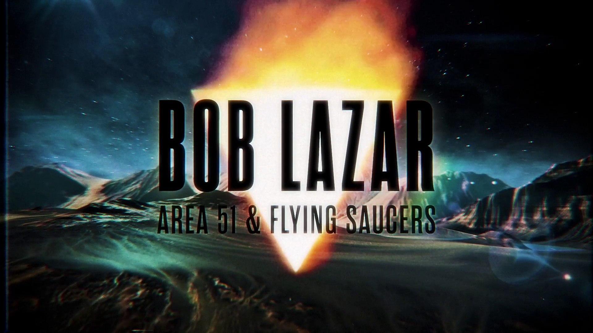 BOB LAZAR - Area 51 & Flying Saucers (EXCLUSIVE SNEAK PEEK)