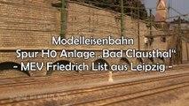 Modelleisenbahn Spur H0 Anlage Bad Clausthal vom MEV Friedrich List aus Leipzig - Ein Film von Pennula von der großen Modelleisenbahnausstellung Modell Hobby Spiel in Leipzig