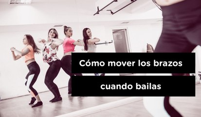 Cómo mover los brazos cuando bailas