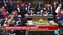 REPLAY - Theresa May s'exprime devant la parlement pour défendre l'accord sur le Brexit