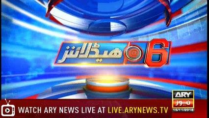 Headlines | ARYNews | 1800 | 15 November 2018