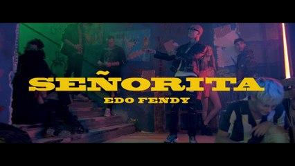 Edo Fendy - Señorita