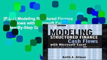 [P.D.F] Modeling Structured Finance Cash Flows with Microsoft Excel: A Step-By-Step Guide (Wiley