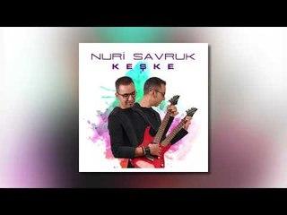 Nuri Savruk - Keşke (Audio)