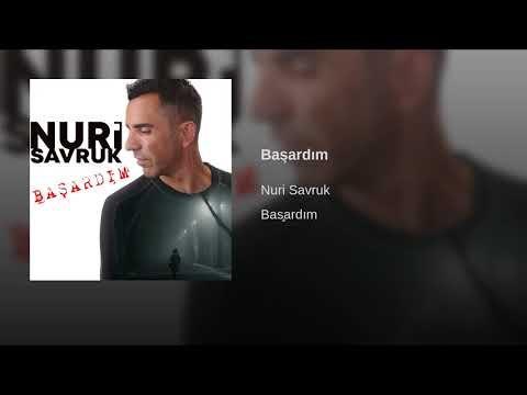Nuri Savruk - Başardım