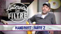 Manu Payet parle avec émotion de son père décédé