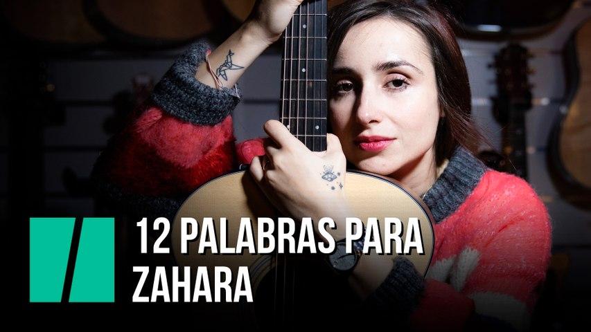 12 palabras para Zahara