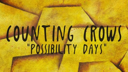 Counting Crows - Possibility Days