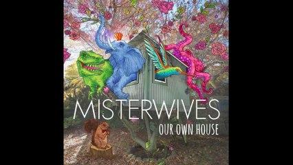 MisterWives - Hurricane