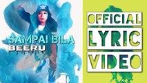 BeeRu  |  Sampai Bila |  Official Lyric Video