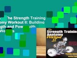 R.E.A.D The Strength Training Anatomy Workout II: Building Strength and Power with Free Weights