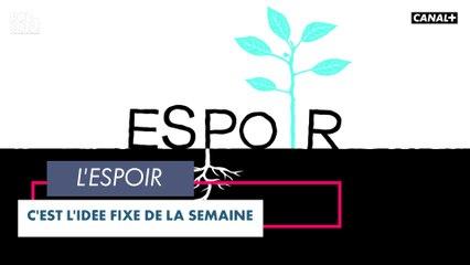 L'espoir - Bonsoir ! du 04/05 - Canal+