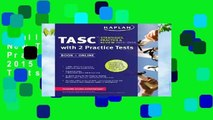 Full version  Kaplan New Tasc(r) Strategies, Practice, and Review 2015 with 2 Practice Tests: