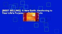 [BEST SELLING]  A New Earth: Awakening to Your Life's Purpose by Eckhart Tolle