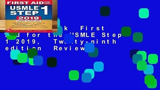 Full E-book First Aid for the USMLE Step 1 2019, Twenty-ninth edition Review