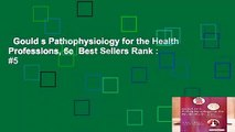 Gould s Pathophysiology for the Health Professions, 6e  Best Sellers Rank : #5