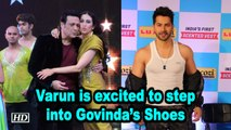 Varun is 'Uncontrollably Excited' to step into Govinda's Shoes | Coolie No.1