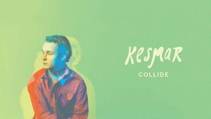 KESMAR - Collide