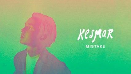 KESMAR - Mistake
