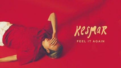 KESMAR - Feel It Again