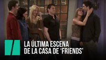 La última escena de la casa de 'Friends'