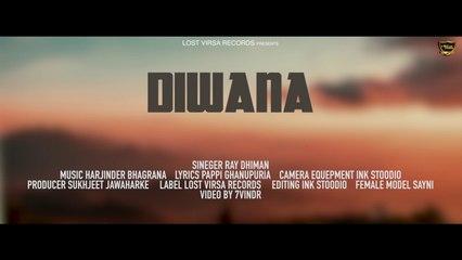Ray Dhiman - Diwana