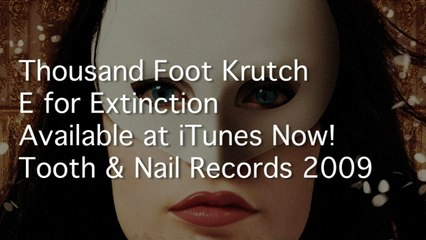 Thousand Foot Krutch - E For Extinction