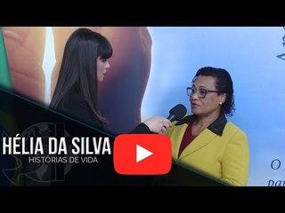 Histórias de Vida - Hélia da Silva