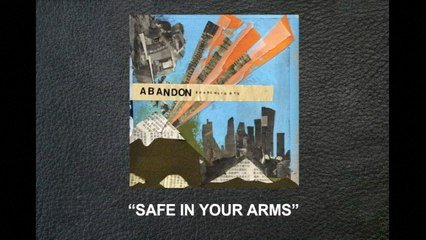 Abandon - Safe In Your Arms