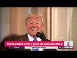 ¡Trump podría venir a México a la toma de protesta de AMLO!   Noticias con Yuriria Sierra