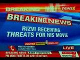Shia Waqf Board Chief Waseem Rizvi threatened for his movie Ram JanamBhoomi