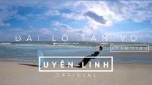 Đại Lộ Tan Vỡ | Lyrics Video | Uyên Linh