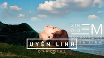 Xin Giữ Em Cho Hoàng Hôn | Uyên Linh | Lyrics Video