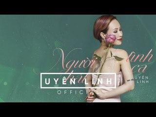 Người Hát Tình Ca (Lyrics) - Uyên Linh