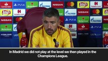 Eng Sub: 'Roma must show Real are only guests at Stadio Olimpico' Kolarov
