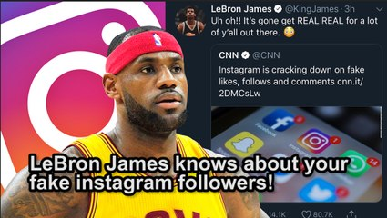LeBron James knows about your fake Instagram followers! - video