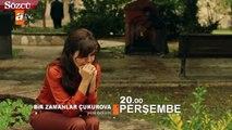 Bir Zamanlar Çukurova 12. yeni bölüm 2 fragman yayınlandı
