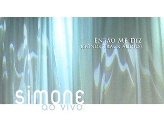 Simone - Entao Me Diz (The Blower's Daughter)