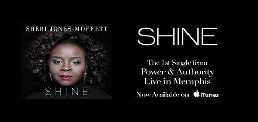 Sheri Jones-Moffett - Shine