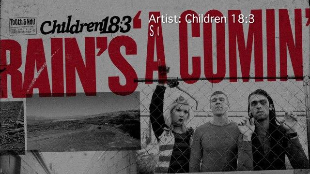 Children 18:3 - Lost So Long