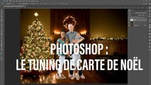 Photoshop : le tuning de carte de Noël
