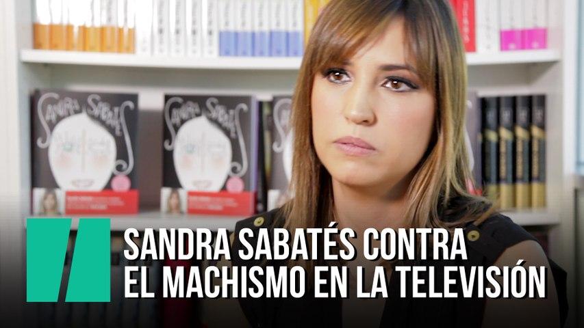 Sandra Sabatés contra el machismo en la televisión