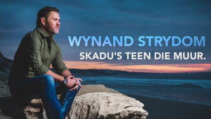 Wynand Strydom - Skadu's Teen Die Muur
