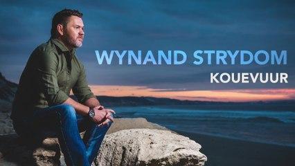 Wynand Strydom - Kouevuur