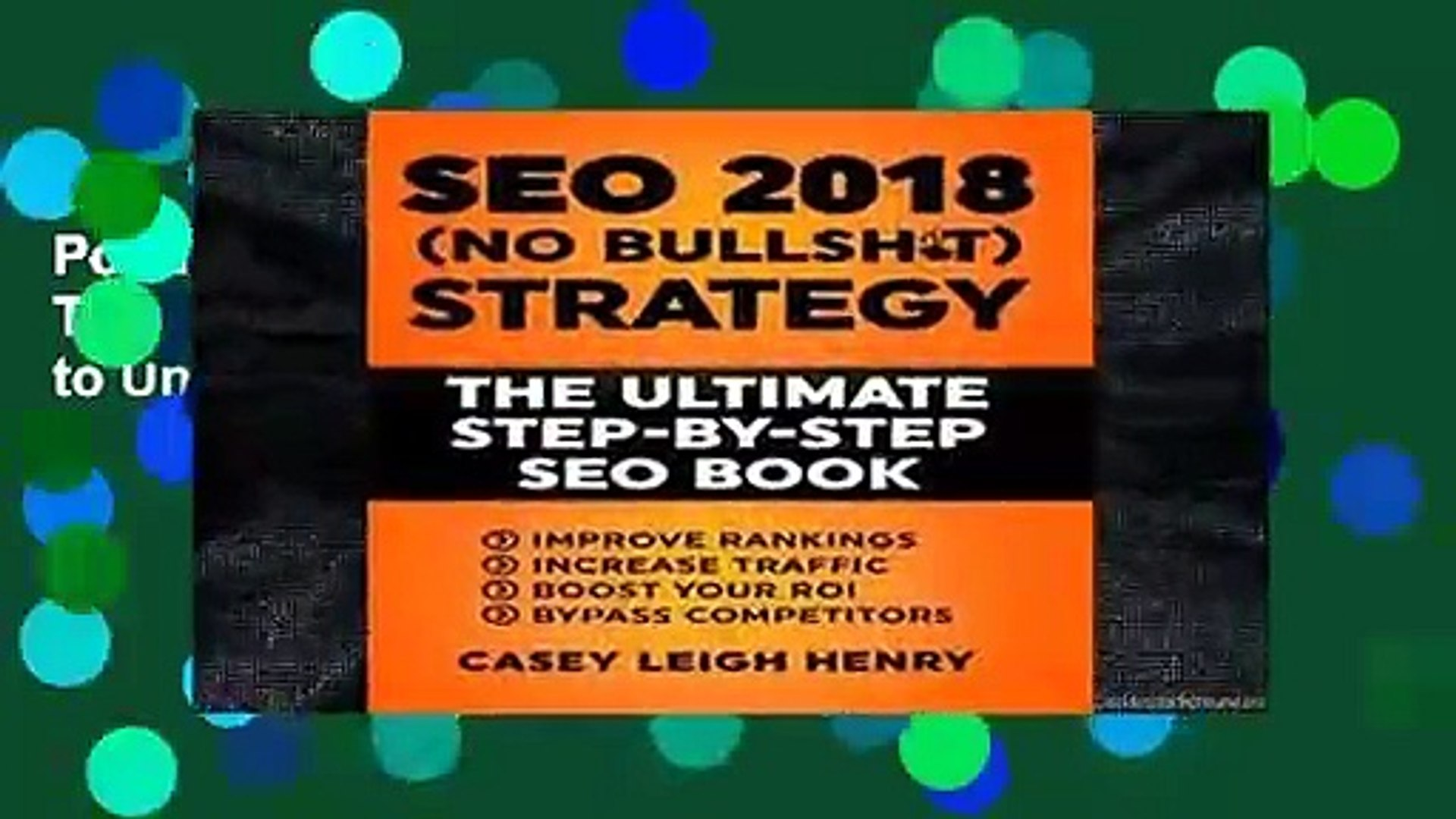 Popular SEO 2018 (No-Bullsh*t) Strategy: The ULTIMATE Step-by-Step SEO Book: (Easy to Understand)