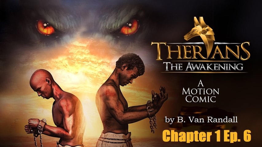 Therians: The Awakening (A Motion Comic)The Conclusion of Chapter 1-Episode 6
