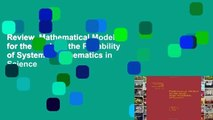 Review  Mathematical Models for the Study of the Reliability of Systems (Mathematics in Science